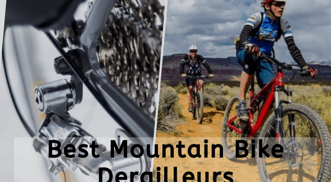 Best Mountain Bike Derailleurs